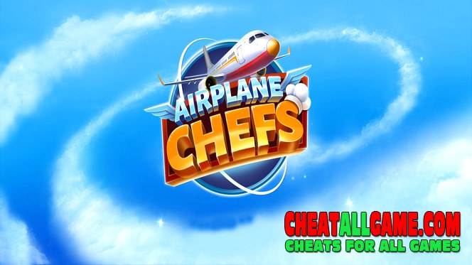 Airplane Chefs - Cooking Game Hack 2021, The Best Hack Tool To Get Free Gems