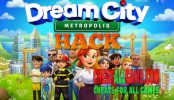 Dream City Metropolis Hack 2019, The Best Hack Tool To Get Free Gems