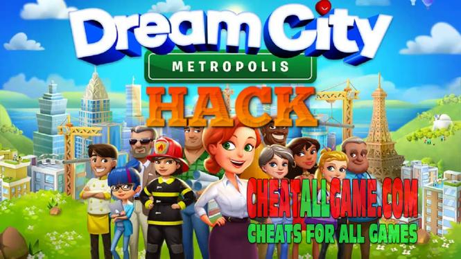 Dream City Metropolis Hack 2019, The Best Hack Tool To Get Free Gems - Cheat All Game