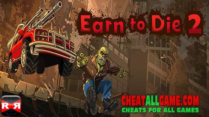 Earn To Die 2 Hack 2019, The Best Hack Tool To Get Free Money