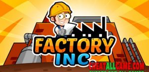 Factory Inc Hack 2021, The Best Hack Tool To Get Free Diamonds