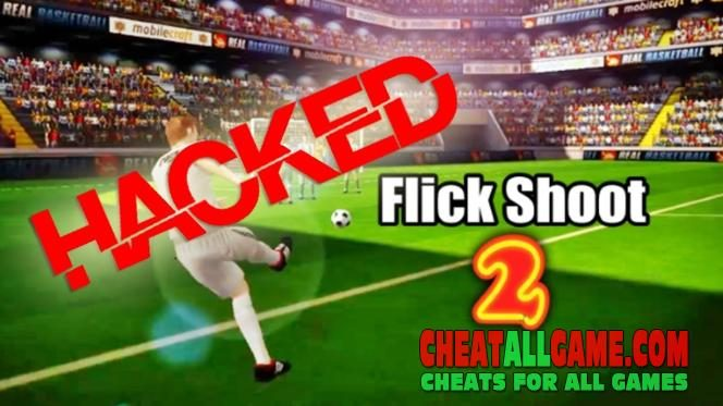 Flick Shoot 2 Hack 2019, The Best Hack Tool To Get Free Coins