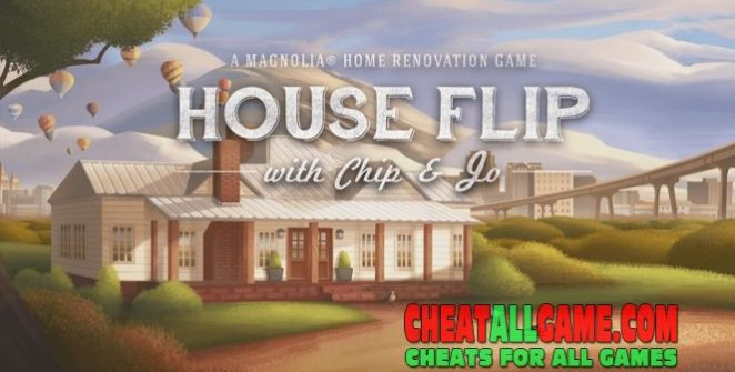 House Flip Hack 2019, The Best Hack Tool To Get Free Money
