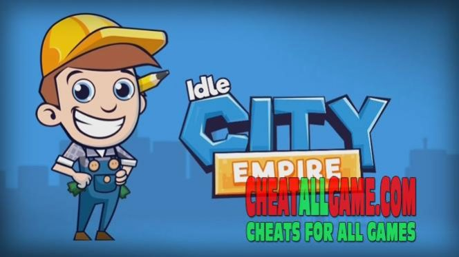 Idle City Empire Hack 2019, The Best Hack Tool To Get Free Gems
