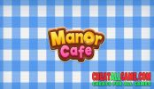 Manor Cafe Hack 2020, The Best Hack Tool To Get Free Coins