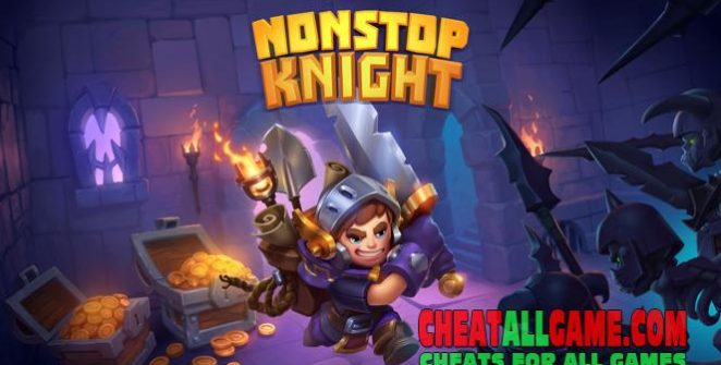 Nonstop Knight Hack 2020, The Best Hack Tool To Get Free Gems