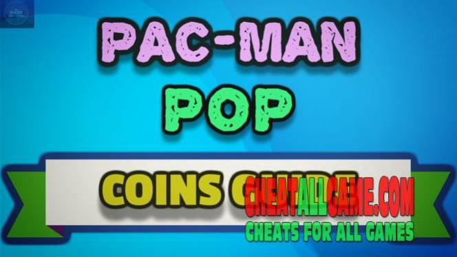 Pac Man Pop Hack 2019, The Best Hack Tool To Get Free Coins