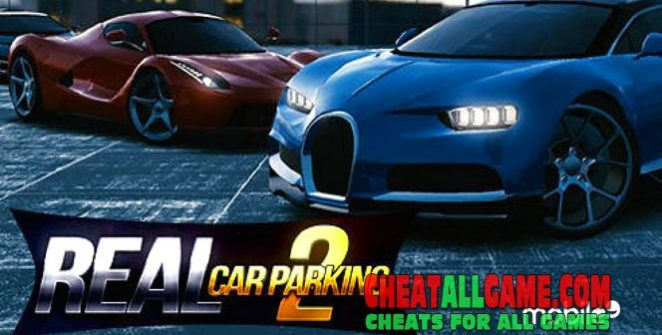 Real Car Parking 2 Hack 2019, The Best Hack Tool To Get Free Cash
