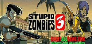 Stupid Zombies 3 Hack 2020, The Best Hack Tool To Get Free Gold Bars