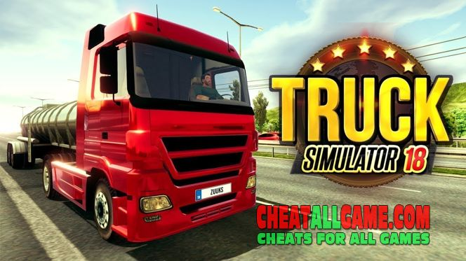 Truck Simulator 2018 Europe Hack 2019, The Best Hack Tool To Get Free Money