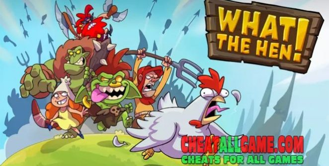 What The Hen Hack 2019, The Best Hack Tool To Get Free Gems
